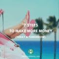 7 Steps To Make More Money