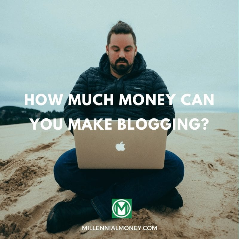 how much money can you make blogging