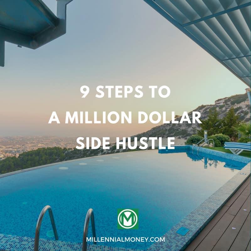 9 Steps To A million Dollar Side Hustle