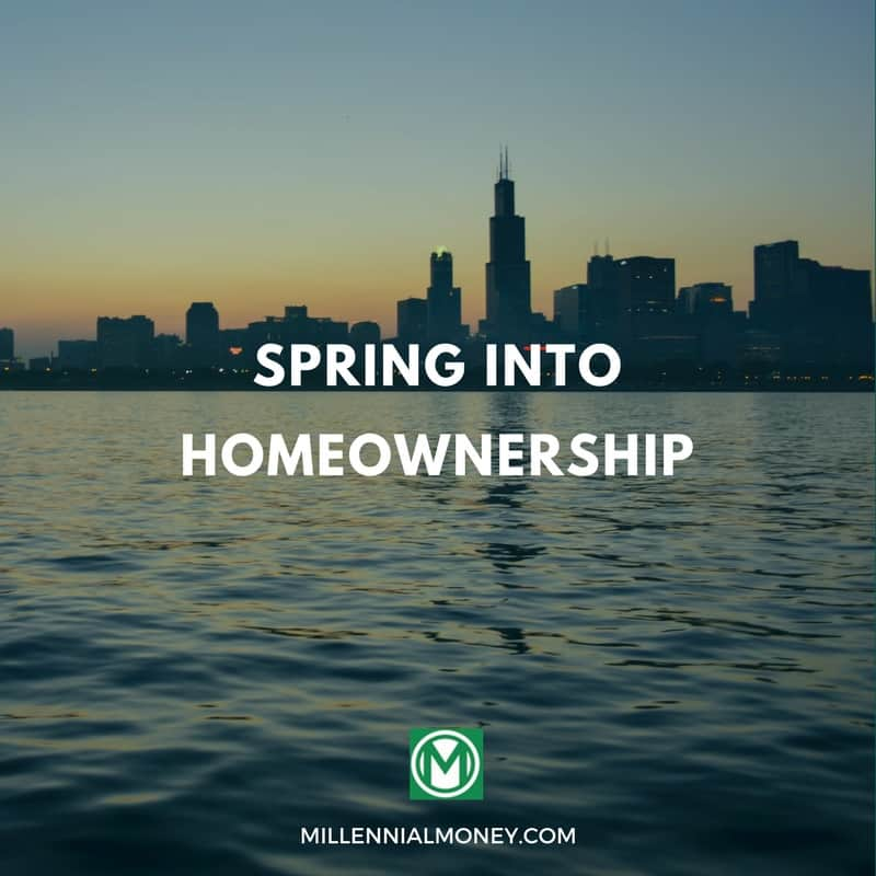 Spring into Homeownership