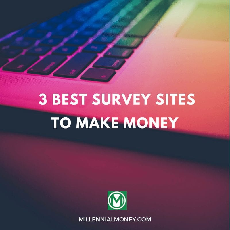 3 Best Survey Websites to Make Money