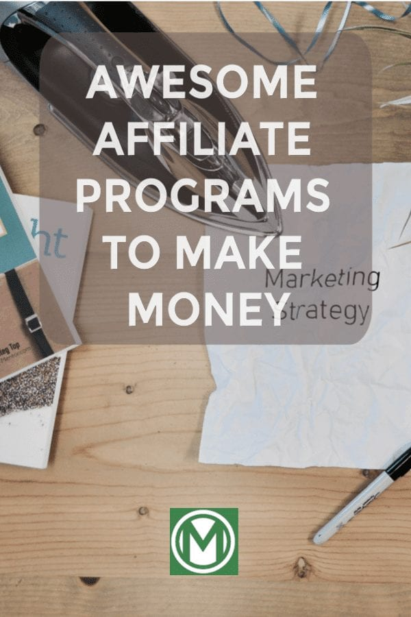Are you interested in Affiliate Marketing? Learn abou tthe best affiliate programs to make money!