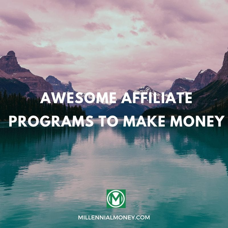 101 Awesome Affiliate Programs To Make Money In 2019