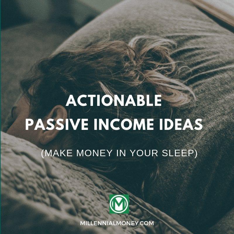 27 Actionable Passive Income Ideas To Increase Revenue Streams