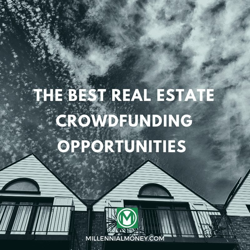 The Best Real Estate Crowdfunding Sites Right Now