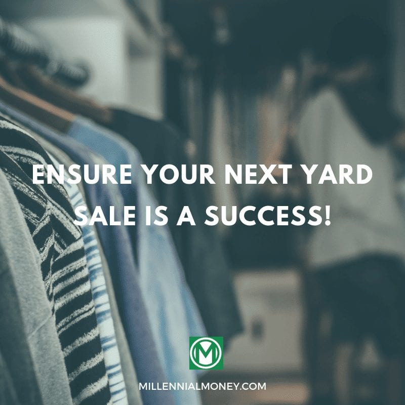 Ensure Your Next Yard Sale is a Success