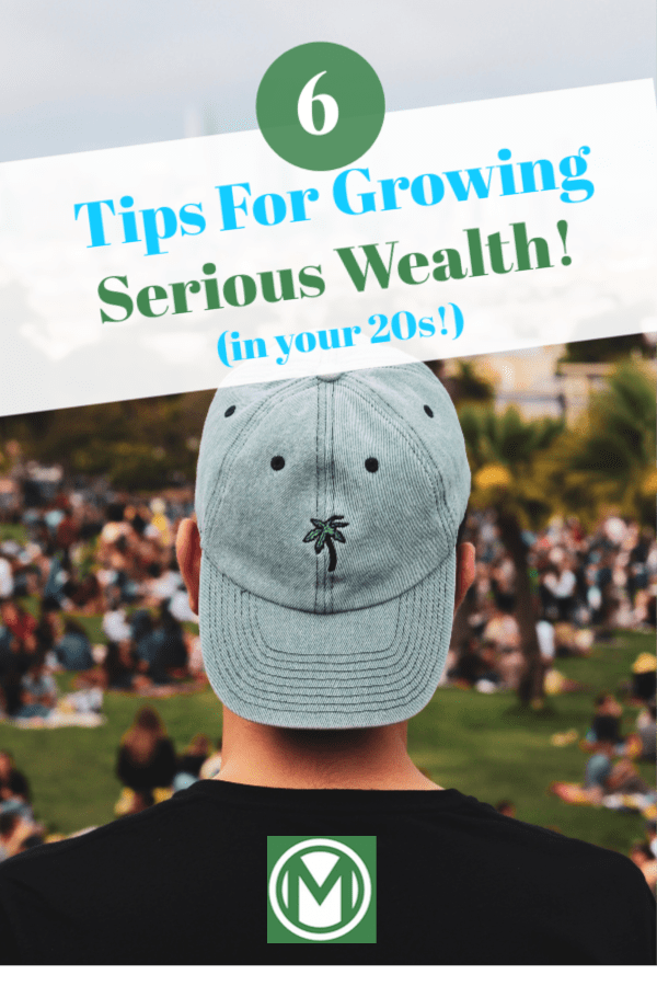 Should you focus on increasing your income, reducing your expenses, or both? What are strategies that actually work for boosting your income? What are the best ways to keep your expenses low? For answers to these questions, here are six actionable tips for growing serious wealth in your 20s.