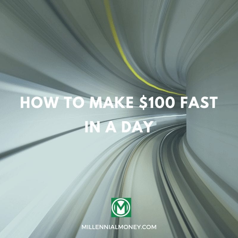 How To Make $100 Dollars Fast In A Day
