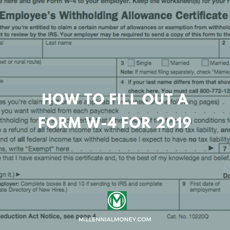 How to Fill out a Form W-4 for 2019 | Millennial Money