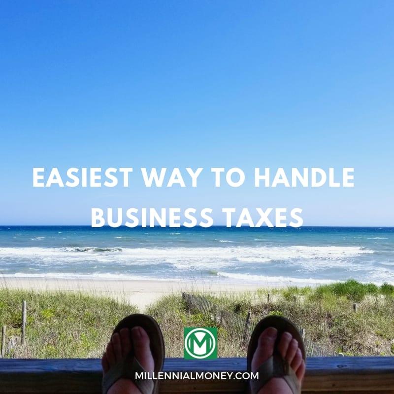 Easiest Way to Handle Taxes