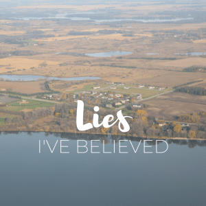 Lies I've Believed | Millennials with Meaning