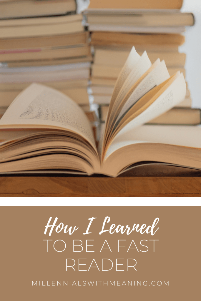 How I Learned to Be a Fast Reader | Millennials with Meaning