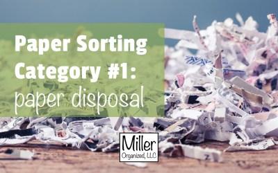 Paper Sorting Category #1: Disposing of Paper