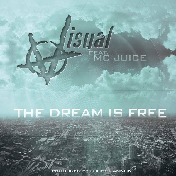 """Visual x Juice """"The Dream Is Free"""" [Music Video]"""