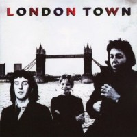 "Album Review: ""London Town"" -- Paul McCartney & Wings (1978)"