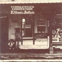 """Album Review: """"Tumbleweed Connection"""" -- Elton John (1970)"""