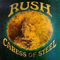 "Album Review: ""Caress of Steel"" -- Rush (1975)"