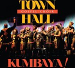 Town  Hall Gospel Choir Kumbaya
