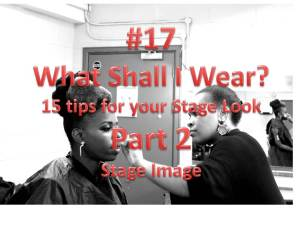 101 Things 17 What Shall I Wear 15 Tips for your stage image Part 2 Millicent Stephenson