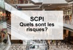 SCPI: quels sont les risques?