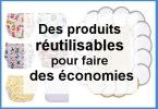 Fiare des économies avec des produits et des objects lavables et réutilisables
