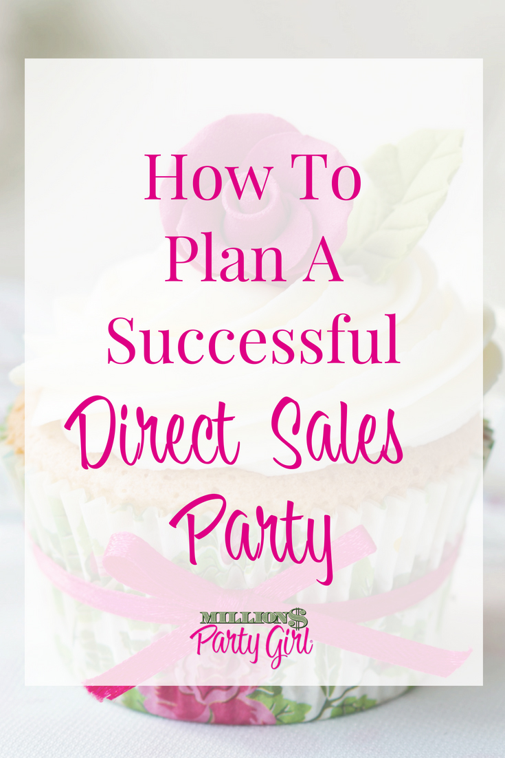 how to hold a successful direct sales party or event