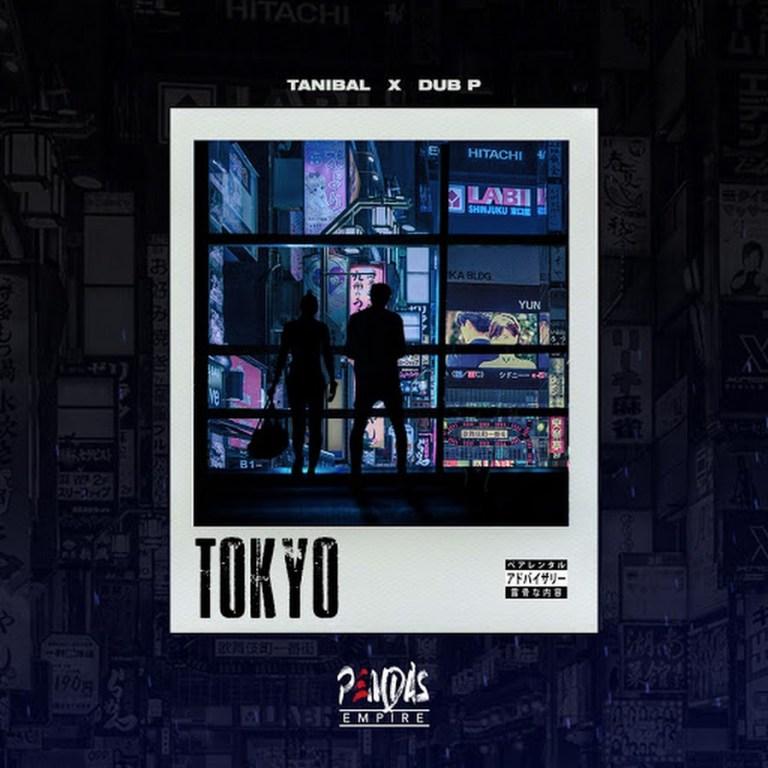 Tanibal X Dub P - Tokyo