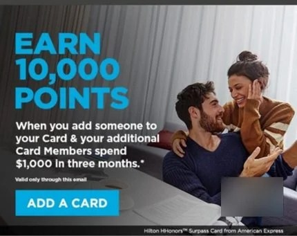 AMEX Hilton Cardholders: Earn up to 10,000 Points by Adding Authorized User (Targeted)