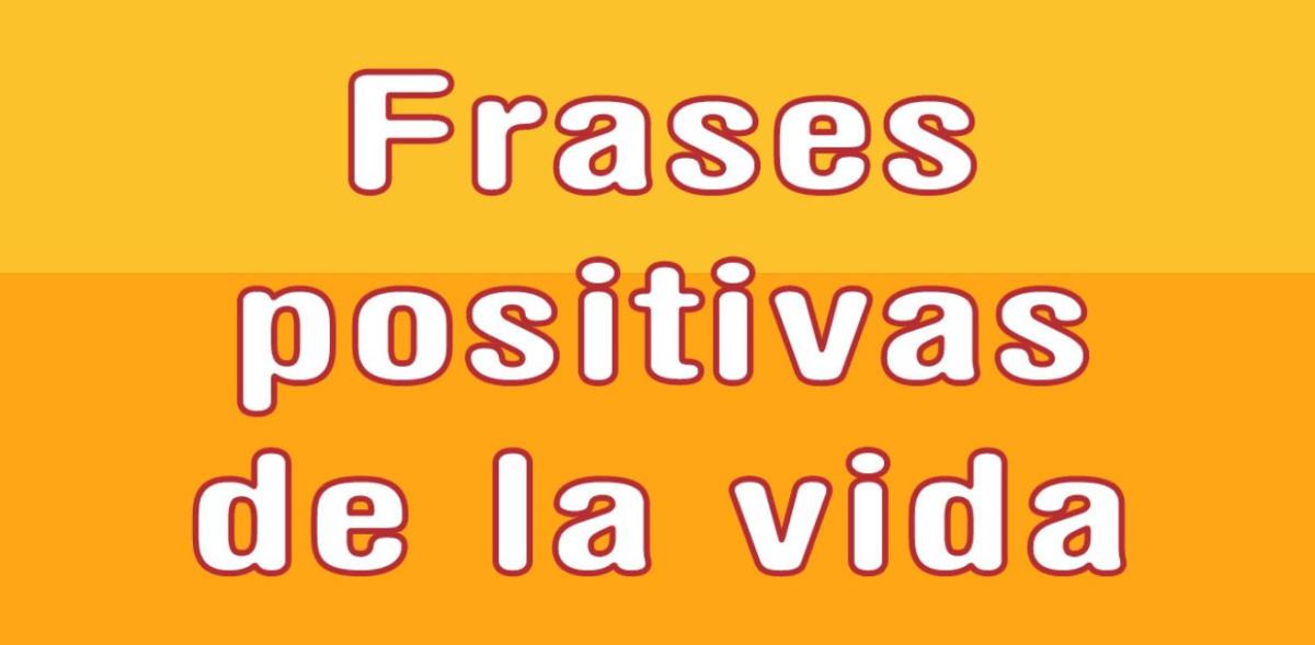 Frases Positivas de amor