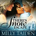 There's Snow Escape Audiobook