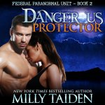 Dangerous Protector (Audiobook)