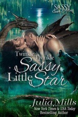 Twinkle, Twinkle, Sassy Little Star by Julia Mills