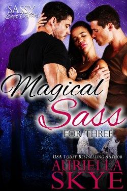 Magical Sass for Three by Auriella Skye