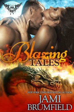 Blazing Tales by Jami Brumfield