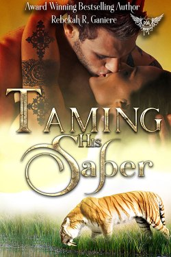 Taming His Saber by Rebekah R. Ganiere