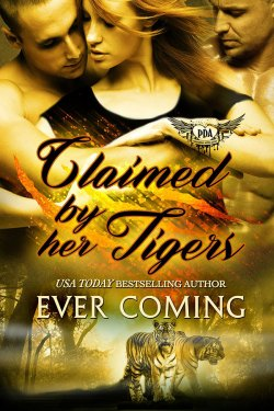 Claimed by Her Tigers by Ever Coming