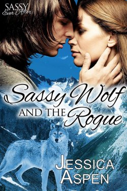 Sassy Wolf and the Rogue by Jessica Aspen