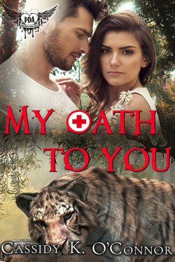 My Oath to You by Cassidy K. O'Connor
