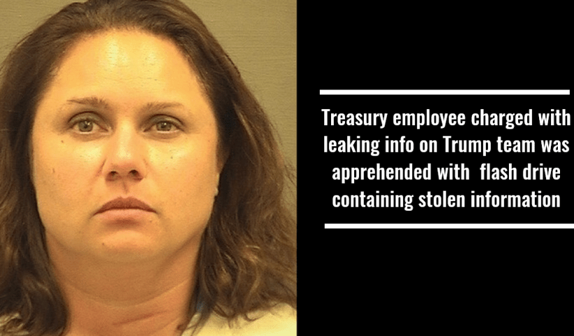 Treasury employee charged with leaking info on Trump team was apprehended with flash drive containing stolen information