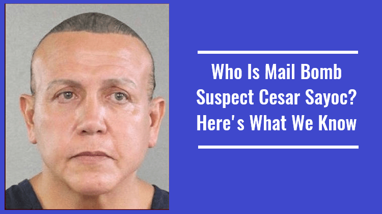 Who Is Mail Bomb Suspect Cesar Sayoc Here's What We Know