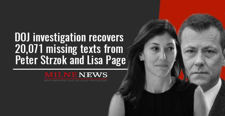 DOJ investigation recovers 20,071 missing texts from Peter Strzok and Lisa Page