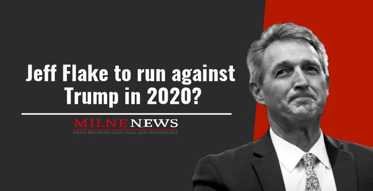 Jeff Flake to run against Trump in 2020?