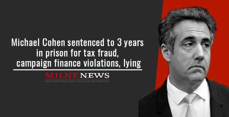 Michael Cohen sentenced to 3 years in prison for tax fraud, campaign finance violations, lying