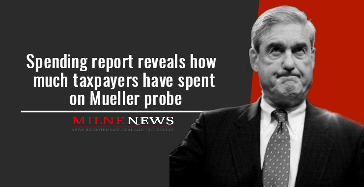 Spending report reveals how much taxpayers have spent on Mueller probe