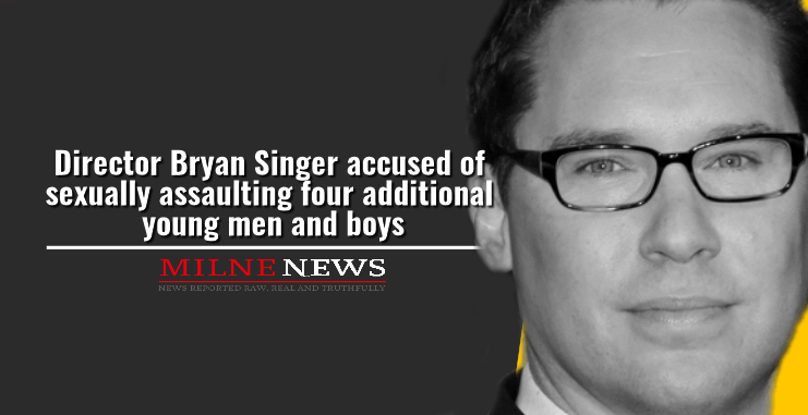 Director Bryan Singer accused of sexually assaulting four additional young men and boys