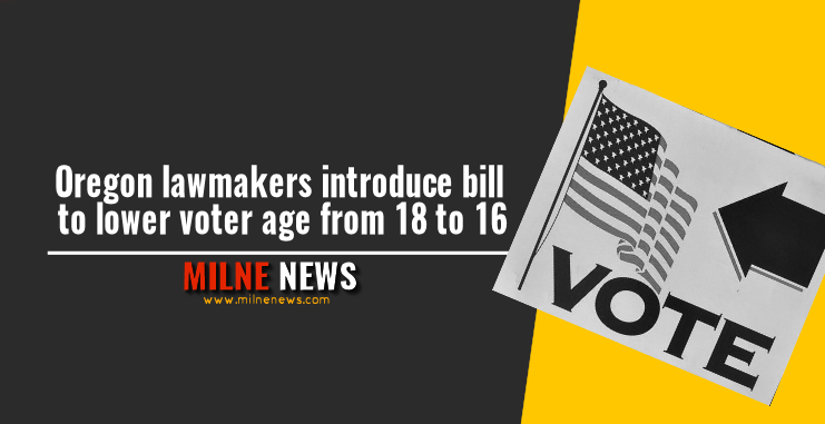 Oregon lawmakers introduce bill to lower voter age from 18 to 16