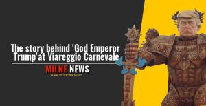The story behind 'God Emperor Trump'at Viareggio Carnevale