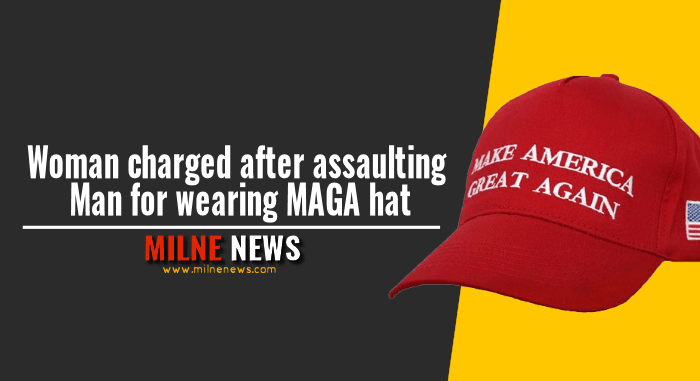 Woman charged after assaulting Man for wearing MAGA hat