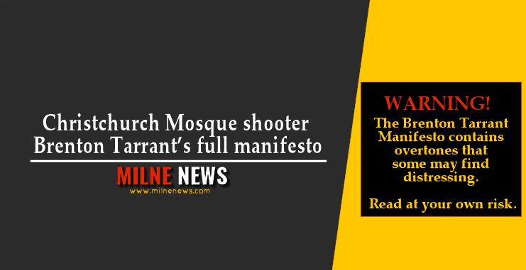 Christchurch Mosque shooter Brenton Tarrant's full manifesto