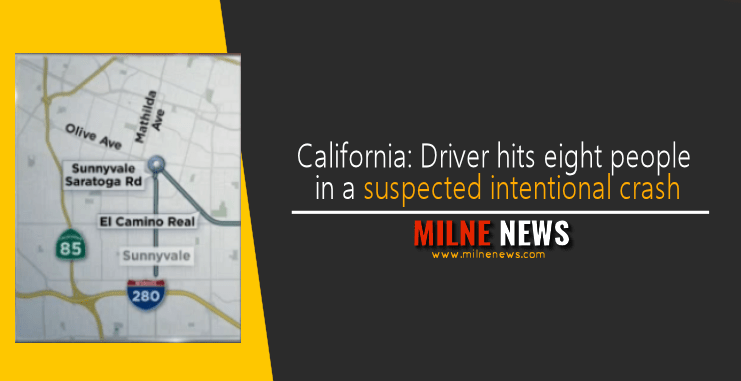 California: Driver hits eight people in a suspected intentional crash